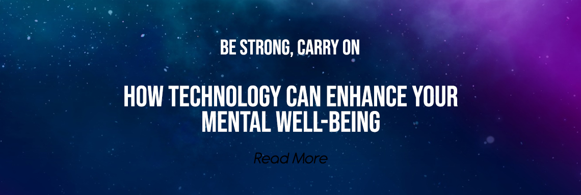 How Technology Can Enhance Your Mental Well-being